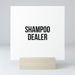 Shampoo Dealer Mini Art Print