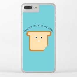 Another One Bites the Crust Clear iPhone Case