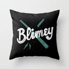 Blimey Throw Pillow