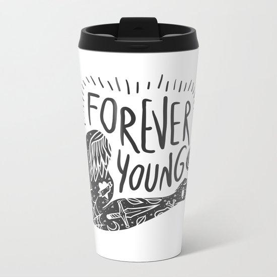 Forever youg 1 Metal Travel Mug