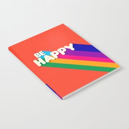 BE HAPPY - rainbow retro typography Notebook