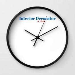 Interior Decorator in Action Wall Clock