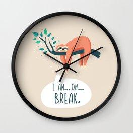 Sloth on... break Wall Clock