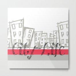 City Life {The Boring Afternoon Design Series} Metal Print