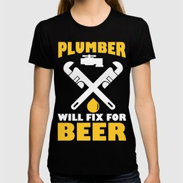 Funny Costume For Plumber. Beer Shirt T-shirt