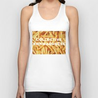 fries Tank Tops featuring FRIES, ANYONE?  by Collective Awkwardness
