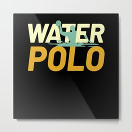 Waterpolo Water Polo Water Sports Metal Print