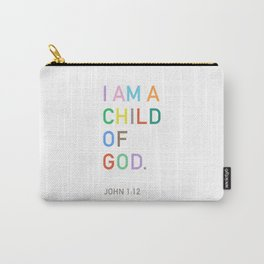 I Am A Child Of God, Bible Verse  Carry-All Pouch