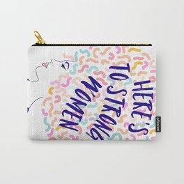 'To Strong Women' Typographic Portrait #grlpwr #illustration Carry-All Pouch