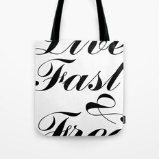 live fast & free Tote Bag