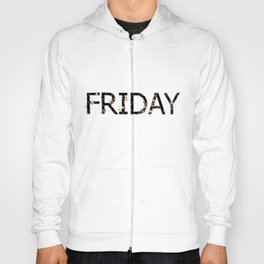 Friday Hoody