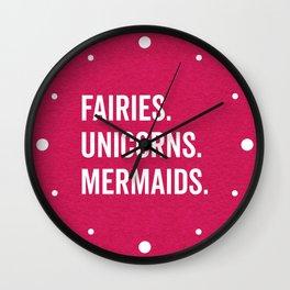 Fairies Unicorns Mermaids Quote Wall Clock