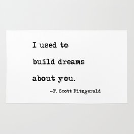 I used to build dreams about you - F. Scott Fitzgerald quote Rug