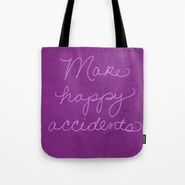Make happy accidents Tote Bag