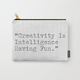 Albert Einstein uplifting quotes Carry-All Pouch