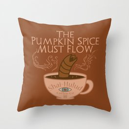 The Pumpkin Spice Must Flow Throw Pillow