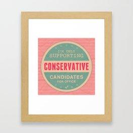 Support Conservatives Framed Art Print