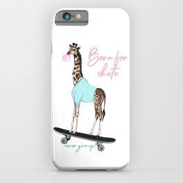 Fashion hipster vector illustration with giraffe on skateboard, born for skate, creative print iPhone Case