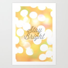 Stay Bright 2 Art Print