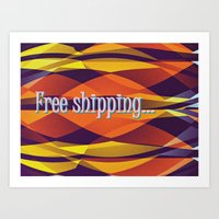 free shipping Art Prints featuring Free shipping by Miguel Á. Núñez I.