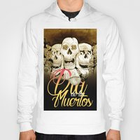 dia de los muertos Hoodies featuring Dia de los muertos by mrgarnica