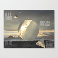 All I Know Canvas Print