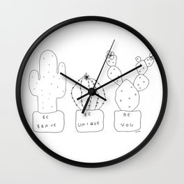 Be Brave Be Unique Be You no.2 - cactus illustration black and white Wall Clock