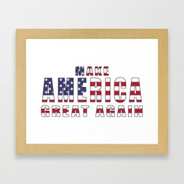 Make America Great Again - 2016 Campaign Slogan Framed Art Print