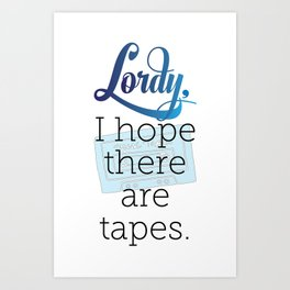 Lordy Art Print
