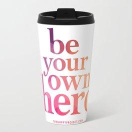 Be Your Own Hero Travel Mug