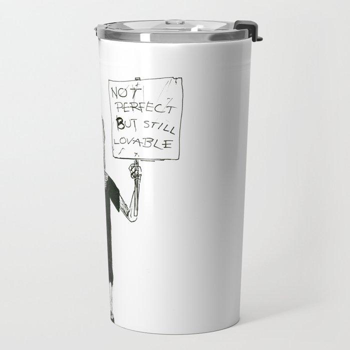 Not perfect... Travel Mug