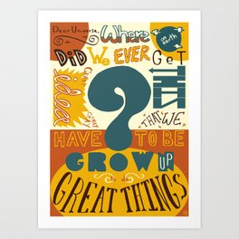 do great things. Art Print