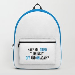 Off And On Again Funny Quote Backpack