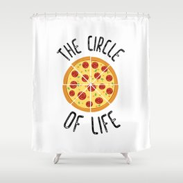 The Circle Of Life Funny Quote Shower Curtain
