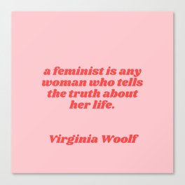 a feminist is - virginia woolf quote Canvas Print