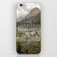 the mountains are calling iPhone & iPod Skins featuring The Mountains Are Calling by Sadie A. Design