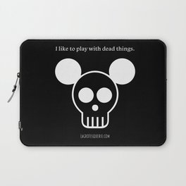 Play with Dead Things Laptop Sleeve