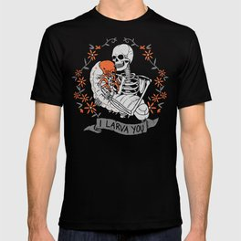 I Larva You T-shirt