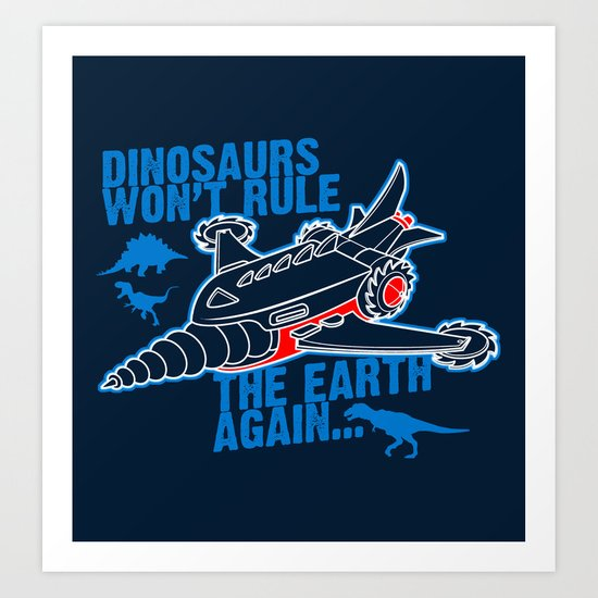 FIGHT THE DINOS Art Print