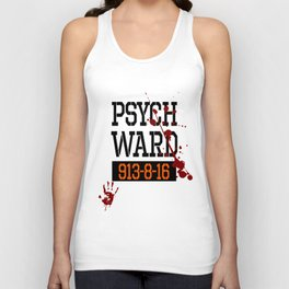 Psych Ward Shirt | Halloween Inmate - T Shirt Unisex Tank Top