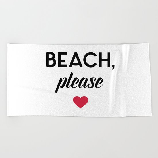 New Beach Please Funny Quote Beach Towel