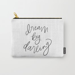 Dream Big Darling // in Black and White Carry-All Pouch