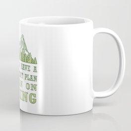 Plan on hiking Coffee Mug