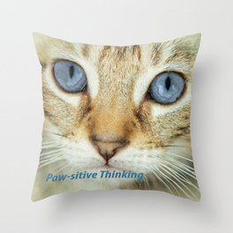 PAW-SITIVE THINKING Throw Pillow