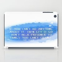 let it go iPad Cases featuring Let Go by Shereen Yap