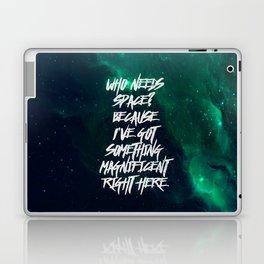 Who Needs Space? Laptop & iPad Skin
