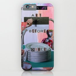 Art Before Dishes iPhone Case