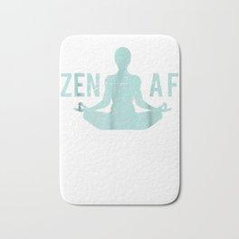 Zen AF T-Shirt Cute Yoga Clothes Funny Gifts For Women Bath Mat