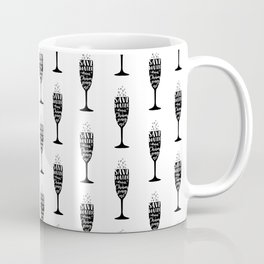 Save water, drink champagne Coffee Mug