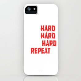 "Are You A Hard Working Person? A Perfect Tee For You Saying "" Mom Hard Wife HArd Work Hard Repeat"" iPhone Case"